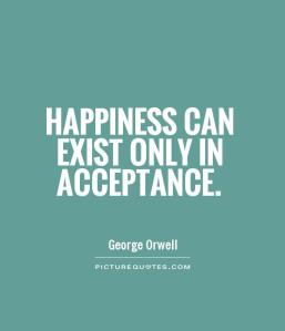 happiness-can-exist-only-in-acceptance-quote-1